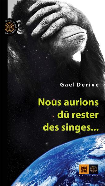 2016-12-18-nous-aurions-du-rester-singelivre-singe
