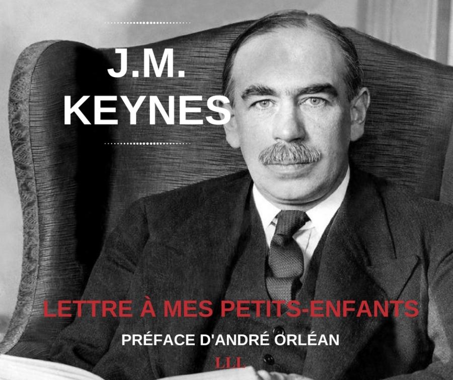 2017-01-18-keynes-lettre-a-mes-petits-enfants-les-liens-qui-liberent