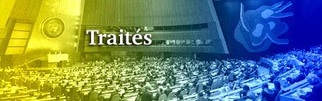 2017.09.16 DES TRAITÉS MULTILATÉRAUXtraites