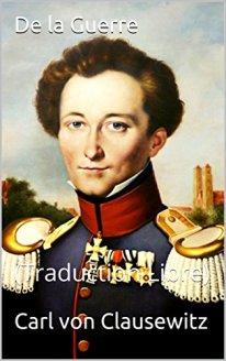 FRANCE De la guerre, le fameux traité de Carl von Clausewitz 517e088lk-L