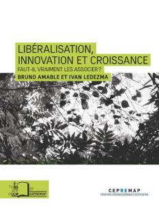 FRANCE LIVRE Amable B. et Ledezma I., LIBÉRALISATION, INNOVATION ET CROISSANCE , Paris, Editions Rue d_Ulm, 2015.600_______couv Cepremap37site_1952