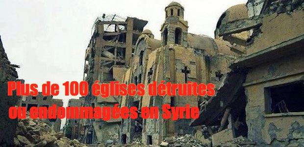 SYRIE Syrie ... plus de 100 églises déjà détruites ou endommagées 145466.p