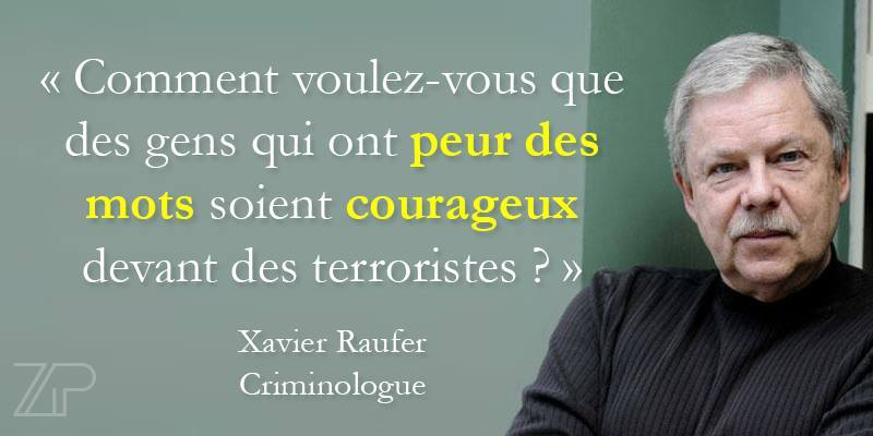 FRANCE Xavier Raufferob_9abad6_citation-xavier-raufer-1