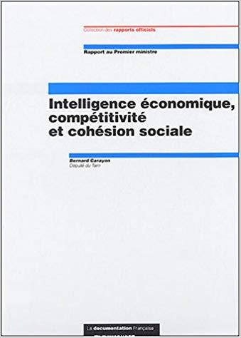 FRANCE Bernard Carayon, auteur du rapport « Intelligence économique, compétitivité et cohésion sociale »41BBW7PT9JL._SX337_BO1,204,203,200_