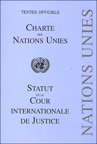onu Charte-des-Nations-Unies-et-statut-de-la-Cour-international-de-Justice