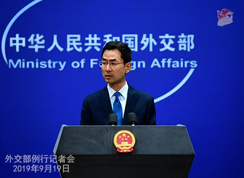 CHINE 12 Conférence de presse du 19 septembre 2019 tenue par le porte-parole du Ministère des Affaires étrangères Geng Shuang W020190923389884544116