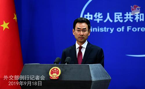 CHINE 9 Conférence de presse du 18 septembre 2019 tenue par le porte-parole du Ministère des Affaires étrangères Geng Shuang W020190923383763862969