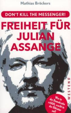 LIVRE ASSANGE csm_ZF_20191119_25_BT-Mathias_Bro__ckers.Freiheit_fu__r_Julian_Assange_c0c6c262dd
