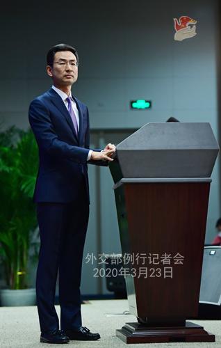 CHINE N° 3 Conférence de presse du 23 mars 2020 tenue par le Porte-parole du Ministère des Affaires étrangères Geng Shuang W020200326586258512871