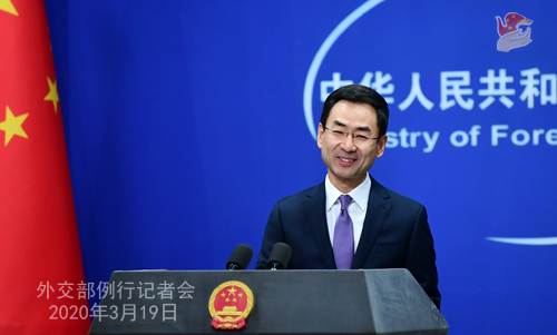 CHINE PH 10 Conférence de presse du 19 mars 2020 tenue par le porte-parole du Ministère des Affaires étrangères Geng Shuang W020200323391698063026