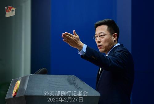 Conférence de presse du 27 février 2020 tenue par le Porte-parole du Ministère des Affaires étrangères Zhao Lijian N 09 --- W020200302567064471546