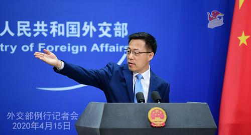 CHINE Conférence de presse PH 10 du 15 avril 2020 tenue par le porte-parole du Ministère des Affaires étrangères Zhao Lijian W020200419819893870512