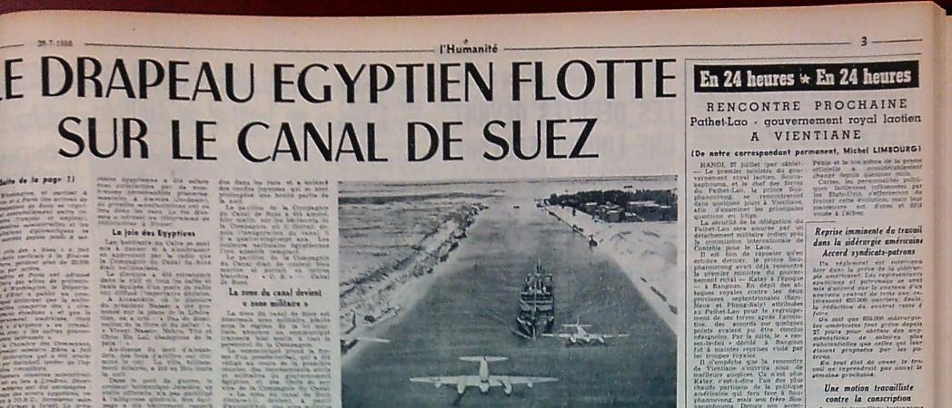 NATIONALISATION CANAL DE SUEZ 1956 Affirmer la place de l'Égypte dans la mondialisation huma_1956_07_28_p3_suez