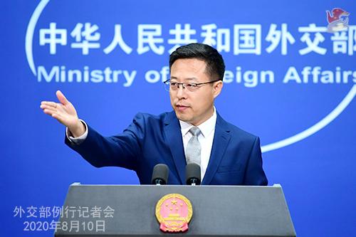 CHINE PH 1 Conférence de presse du 10 août 2020 tenue par le porte-parole du Ministère des Affaires étrangères Zhao Lijian W020200812718881829987