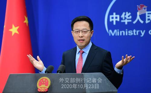 CHINE LIJIAN PH 1 Conférence de presse du 23 octobre 2020 tenue par le porte-parole du Ministère des Affaires étrangères Zhao Lijian