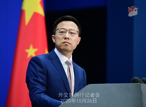 PEKIN PH 1 Conférence de presse du 26 octobre 2020 tenue par le porte-parole du Ministère des Affaires étrangères Zhao Lijian