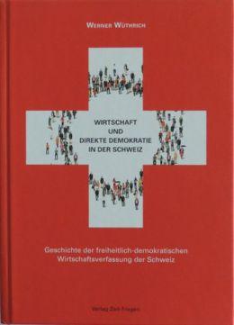 csm_Werner-Wuethrich-Wirtschaft-und-direkte-Demokratie_7aca49a8a5