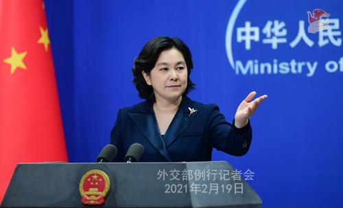 CHINE HUA PH 1 Conférence de presse du 19 février 2021 tenue par la porte-parole du Ministère des Affaires étrangères Hua Chunying