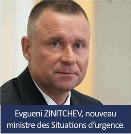 Ministre russe pour la Défense civile, la Gestion des situations d'urgence Evgueni Zinitchev